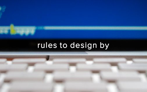 Rules to Design By from Smart Hive